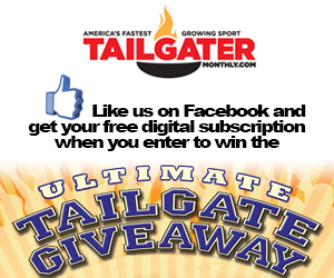 1015 300x250 Enter to #WIN Over $6,500 in Prizes ~ Tailgater Monthly's Ultimate Tailgate Giveaway!