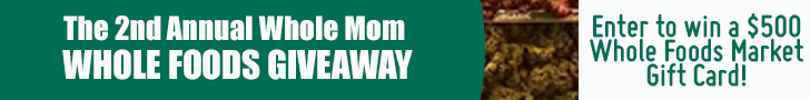Whole Mom $500 Whole Foods Giveaway