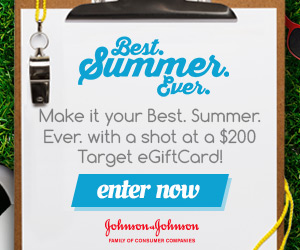 12569 300x250 JJ Best Summer Ever Image 1 Free $200 Target eGiftCard for 200 Winners!