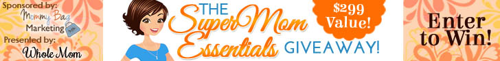 The Super Mom Essentials Giveaway