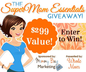 Win a Supermom Essentials Pack From Whole Mom!