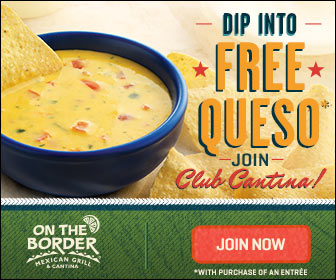FREE On The Border Queso