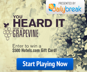 Heard it Through the Grapevine Giveaway: Win a $500 Hotels.com Gift Card!