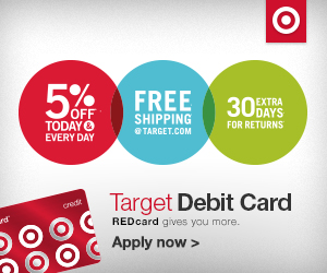 Get the Target Red Card -- Works Like a Debit Card, Extra 5% Savings Every Day, Free Shipping Online, & More!