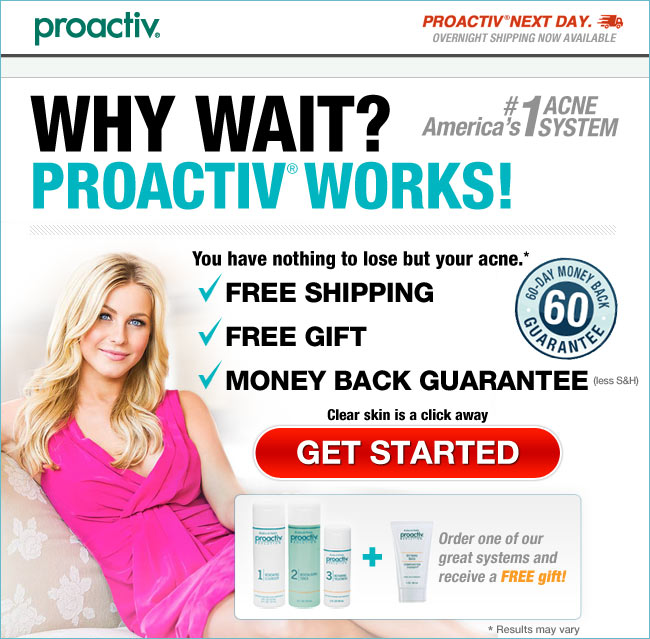 Proactiv offers a 60 day, no questions asked, money back guarantee. If you are not completely satisfied with the results, return any unused portions for a complete refund of the purchase minus shipping and handling. Proactiv Social Media Links.