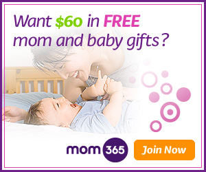 Mom365 - Want $60 in Free Mom and Baby Gifts?