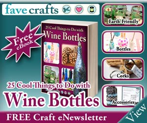 Free e book 25 cool things to do with wine bottles the for Cool things to do with a wine bottle