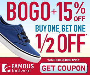 Print Your Famous Footwear Coupon for an Extra 15% Off & Combine it with the BOGO Sale!