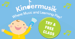 Check Out a Kindermusik Class for FREE!