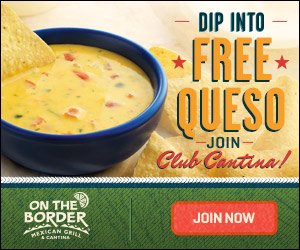 On The Border Coupons: FREE Original Queso and FREE Appetizer or Dessert Today Only! (10/16)