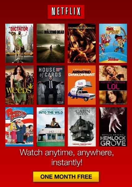 HOT Offer! Get Netflix FREE for 30 Days – No Commercials – No Commitments!