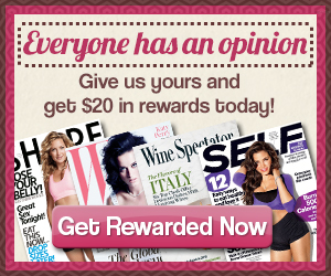 $30 in Reward Points Toward a Magazine Subscription for Taking a Mail Survey!